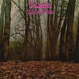 Audio CD: Twink (1970) Think Pink
