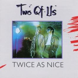 Audio CD: Two Of Us (1985) Twice As Nice
