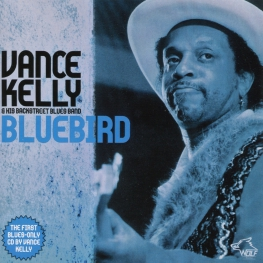 Audio CD: Vance Kelly & His Backstreet Blues Band (2009) Bluebird