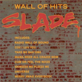 Audio CD: Slade (1991) Wall Of Hits