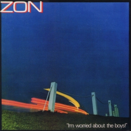 Audio CD: Zon (2) (1980) I'm Worried About The Boys!