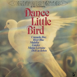 Оцифровка винила: Cliff Carpenter (1981) Dance Little Bird