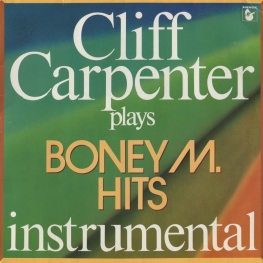 Оцифровка винила: Cliff Carpenter (1982) Plays Boney M Hits