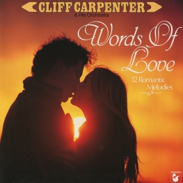 Оцифровка винила: Cliff Carpenter (1983) Words Of Love