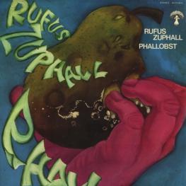 Оцифровка винила: Rufus Zuphall (1971) Phallobst