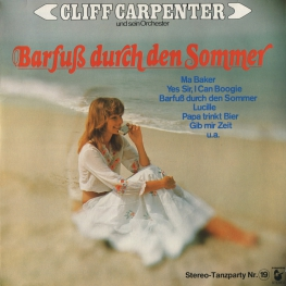 Оцифровка винила: Cliff Carpenter (1977) Barfuß Durch Den Sommer