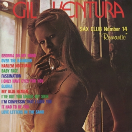 Оцифровка винила: Gil Ventura (1977) Sax Club Number 14 (Romantic)