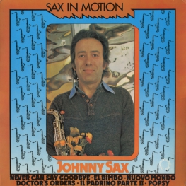 Оцифровка винила: Johnny Sax (1976) Sax In Motion