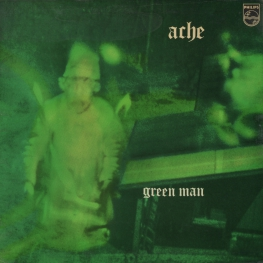 Оцифровка винила: Ache (2) (1971) Green Man