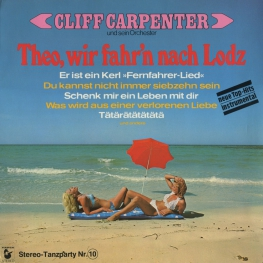 Оцифровка винила: Cliff Carpenter (1974) Theo, Wir Fahr'n Nach Lodz (Stereo-Tanzparty Nr. 10)