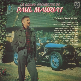 Оцифровка винила: Paul Mauriat (1979) Too Much Heaven