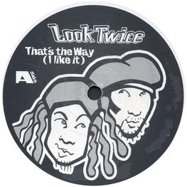Оцифровка винила: Look Twice (1994) That's The Way (I Like It)