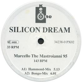 Оцифровка винила: Silicon Dream (1995) Marcello The Mastroianni 95
