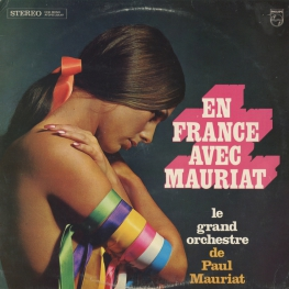 Оцифровка винила: Paul Mauriat (1966) En France Avec Mauriat