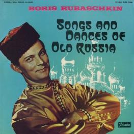 Оцифровка винила: Борис Рубашкин (1970) Songs And Dances Of Old Russia