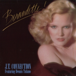 Оцифровка винила: J.T. Connection (1979) Bernadette!