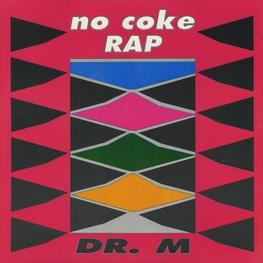 Оцифровка винила: Dr. M (1990) No Coke Rap