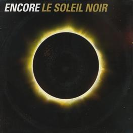 Оцифровка винила: Encore (2000) Le Soleil Noir