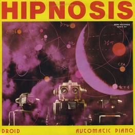 Оцифровка винила: Hipnosis (1987) Droid / Automatic Piano