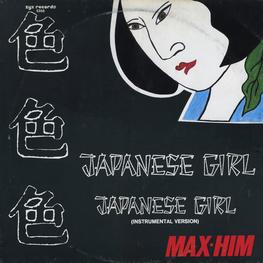Оцифровка винила: Max Him (1985) Japanese Girl