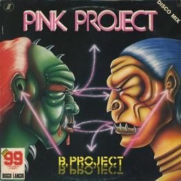 Оцифровка винила: Pink Project (1983) B.Project