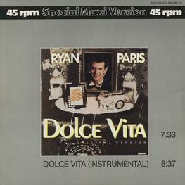 Оцифровка винила: Ryan Paris (1983) Dolce Vita (Original Version)
