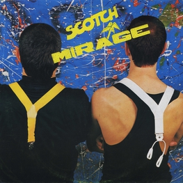 Оцифровка винила: Scotch (1986) Mirage