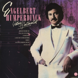 Оцифровка винила: Engelbert Humperdinck (1985) Getting Sentimental