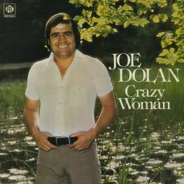 Оцифровка винила: Joe Dolan (1976) Crazy Woman
