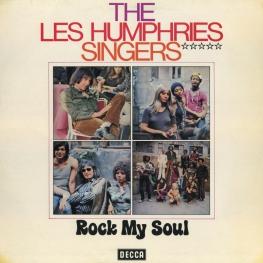 Оцифровка винила: Les Humphries Singers (1970) Rock My Soul (I Believe)