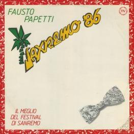 Оцифровка винила: Fausto Papetti (1986) Saxremo '86 (41a Raccolta)