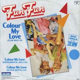 Оцифровка винила: Fun Fun (1984) Colour My Life