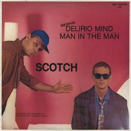 Оцифровка винила: Scotch (1984) Delirio Mind (New Version) / Man In The Man