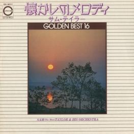 Оцифровка винила: Sam Taylor (1974) Golden Best 16