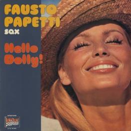 Оцифровка винила: Fausto Papetti (1977) Hello Dolly!
