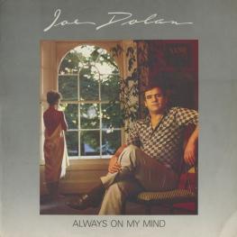 Оцифровка винила: Joe Dolan (1985) Always On My Mind