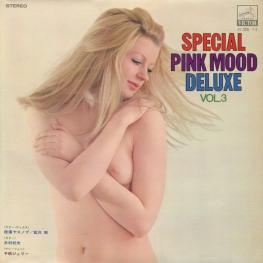 Оцифровка винила: VA Special Pink Mood Deluxe (1970) Vol. 3