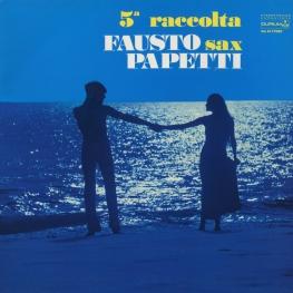 Оцифровка винила: Fausto Papetti (1964) 5a Raccolta