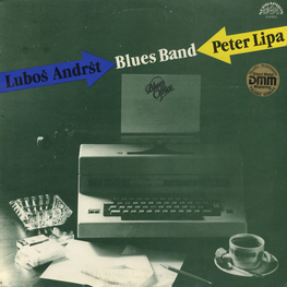 Виниловая пластинка: Peter Lipa & Lubos Andrst Blues Band (1988) Blues Office
