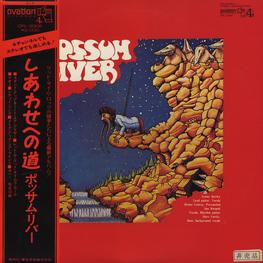 Оцифровка винила: Possum River (1971) Possum River