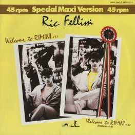 Оцифровка винила: Ric Fellini (1985) Welcome To Rimini
