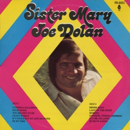 Оцифровка винила: Joe Dolan (1976) Sister Mary (Crazy Woman)