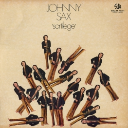 Оцифровка винила: Johnny Sax (1971) Sortilege