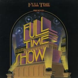 Оцифровка винила: VA Full Time Show (1984) Full Time Show