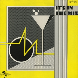 Оцифровка винила: VA It's In The Mix (1985) Vol. 1