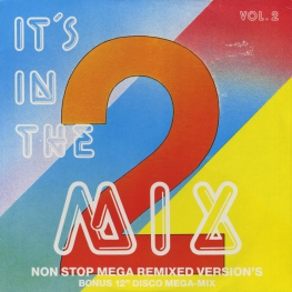 Оцифровка винила: VA It's In The Mix (1986) Vol. 2