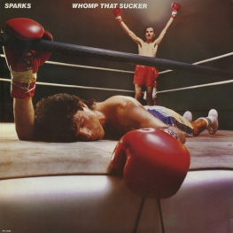 Оцифровка винила: Sparks (1981) Whomp That Sucker