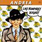 Альбом mp3: Andrea (1986) LIKE HUMPHREY BOGART
