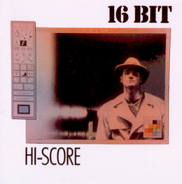 Альбом mp3: 16 Bit (1998) Hi-Score (Remixes)