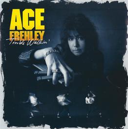 Альбом mp3: Ace Frehley (1989) Trouble Walkin'